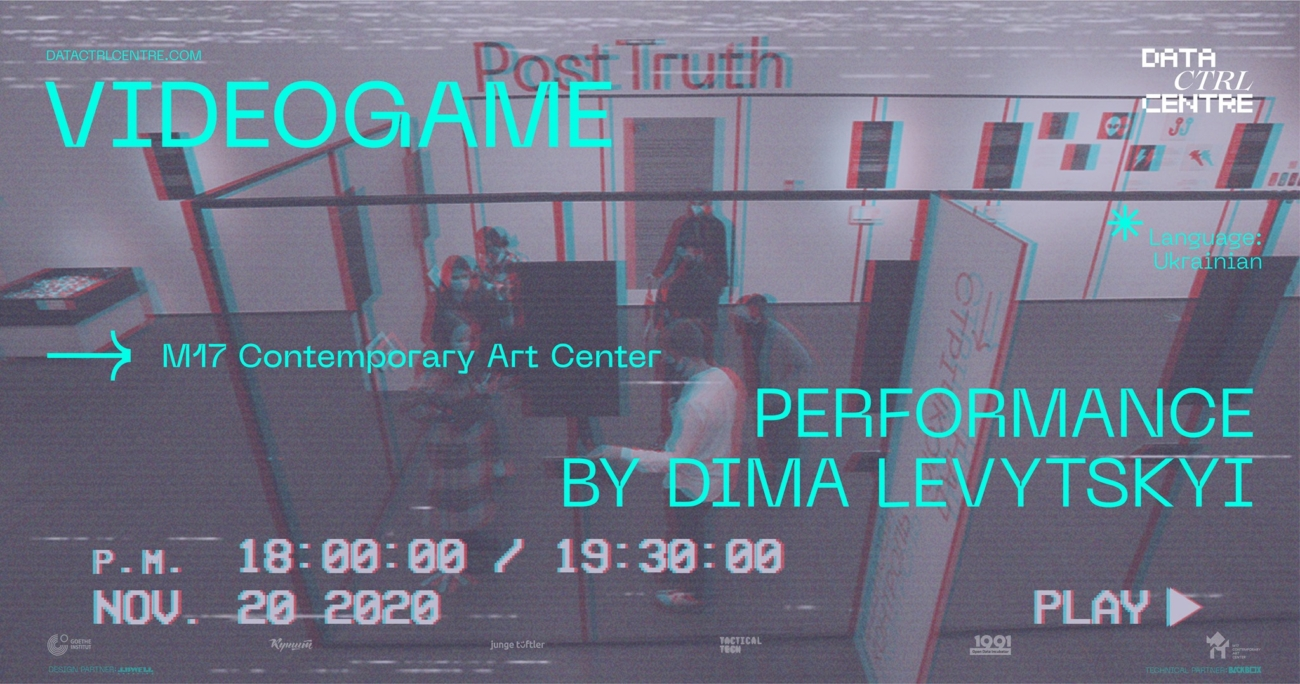 VIDEOGAME: Performance by Dima Levytskyi